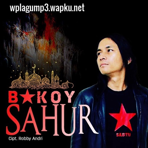 Bakoy - Sahur.mp3